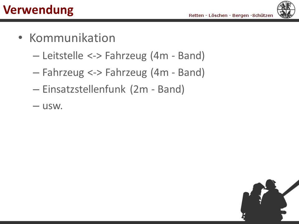Verwendung Kommunikation Leitstelle <-> Fahrzeug (4m - Band)