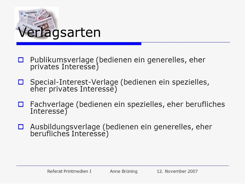 Referat Printmedien I Anne Brüning 12. November 2007