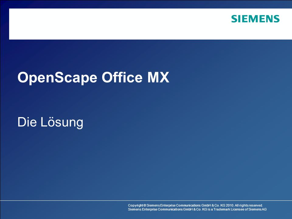 OpenScape Office MX Die Lösung