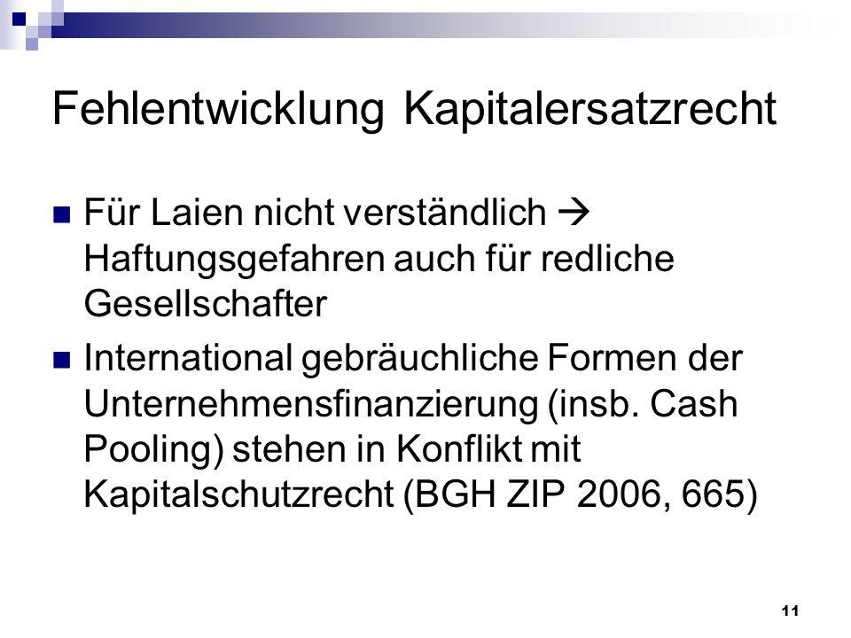 Fehlentwicklung Kapitalersatzrecht