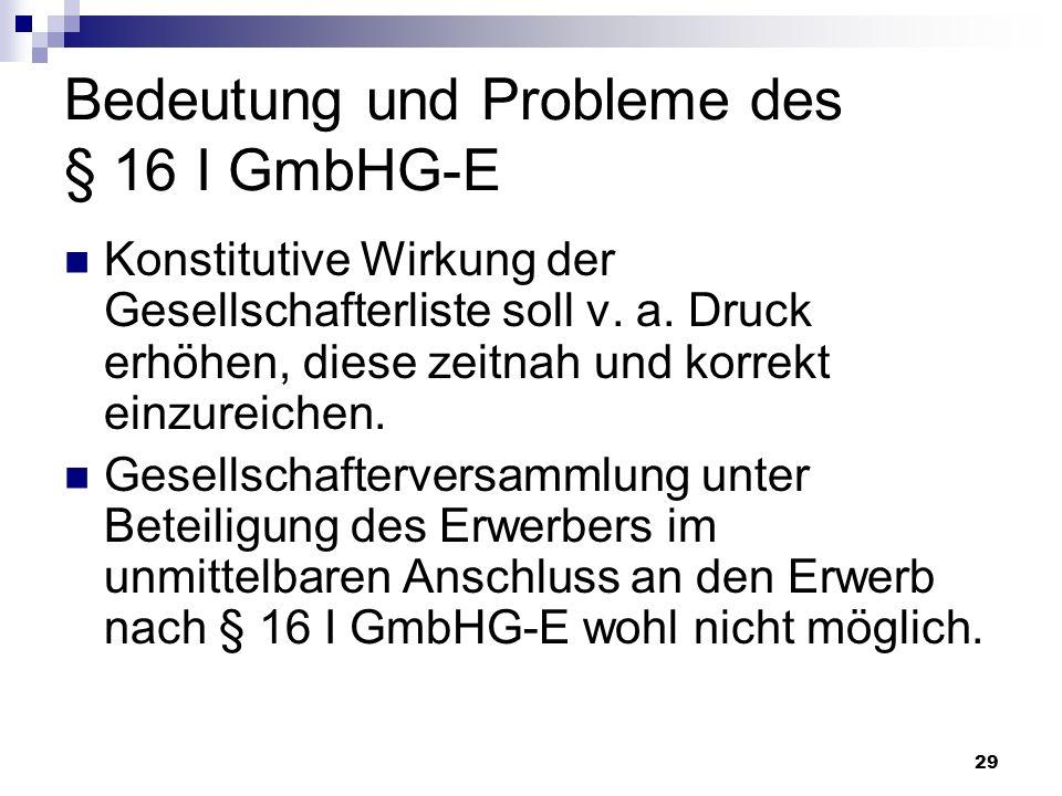 Bedeutung und Probleme des § 16 I GmbHG-E