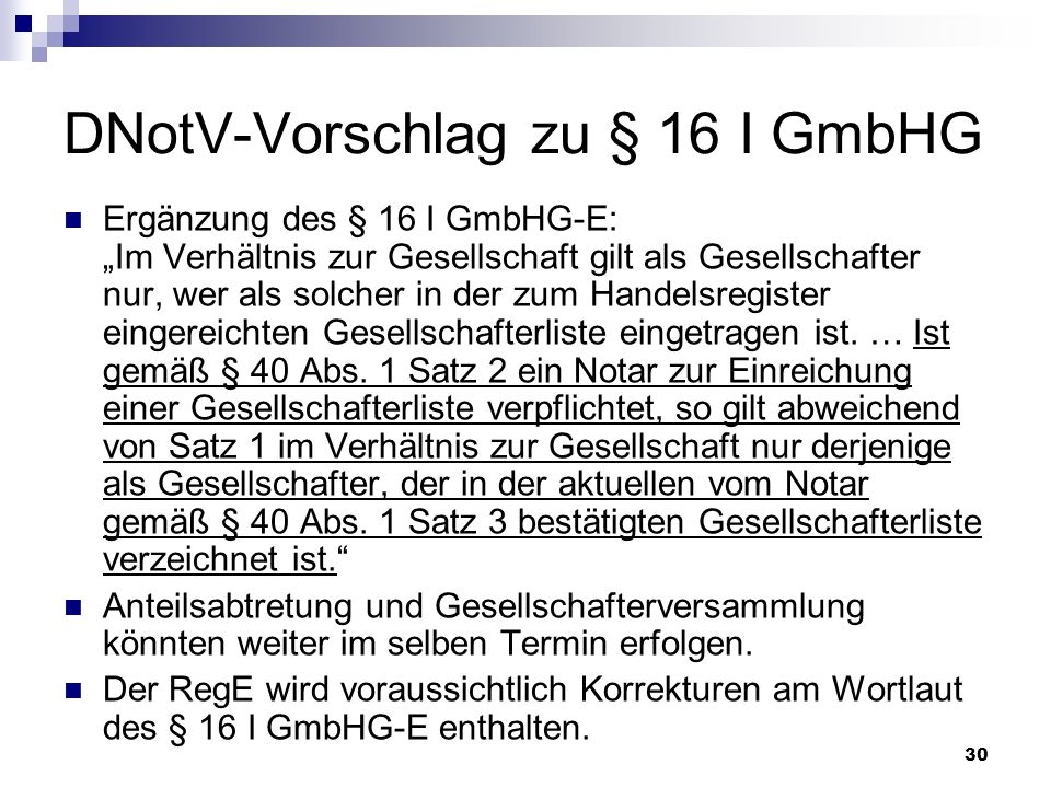 DNotV-Vorschlag zu § 16 I GmbHG