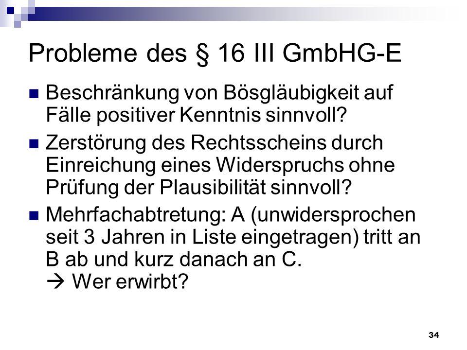 Probleme des § 16 III GmbHG-E