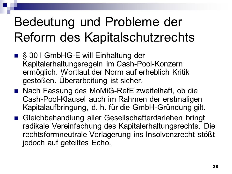Bedeutung und Probleme der Reform des Kapitalschutzrechts