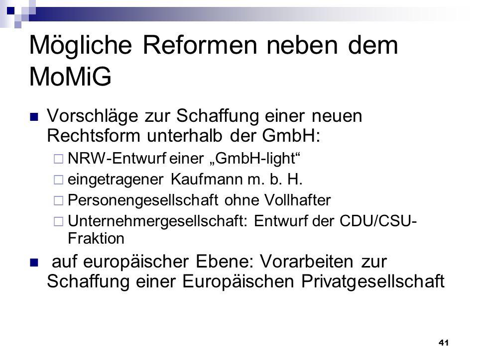Mögliche Reformen neben dem MoMiG