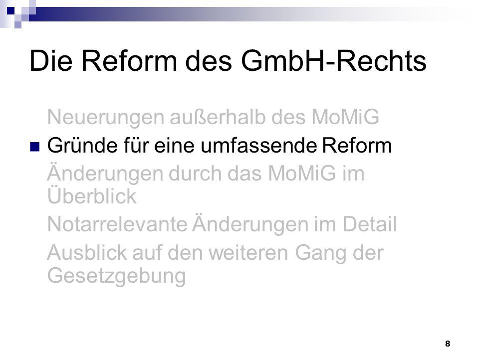 Die Reform des GmbH-Rechts