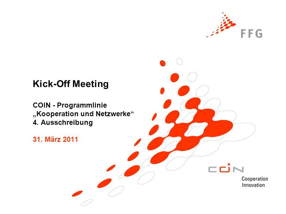 """Kick-Off Meeting COIN - Programmlinie """"Kooperation und Netzwerke 4"""