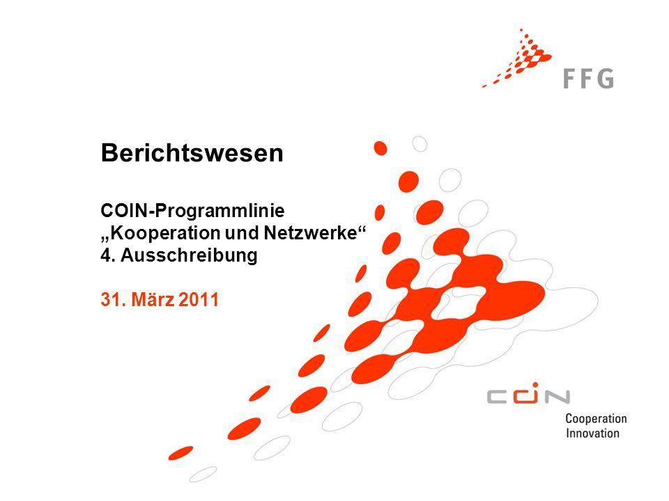 """Berichtswesen COIN-Programmlinie """"Kooperation und Netzwerke 4"""