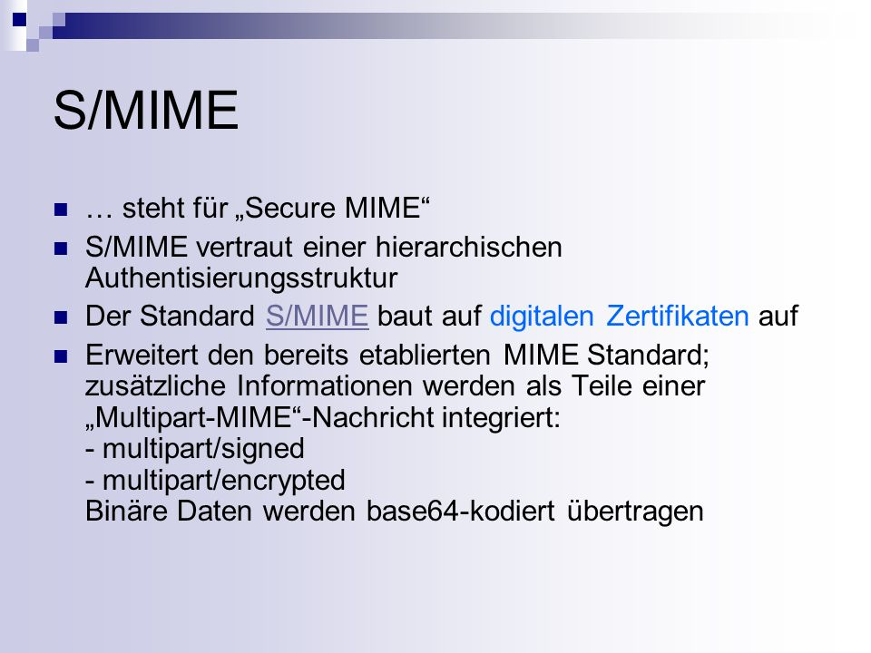 "S/MIME … steht für ""Secure MIME"