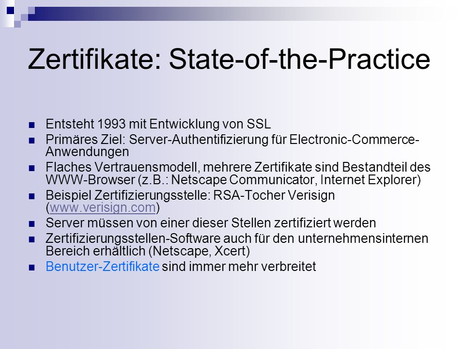 Zertifikate: State-of-the-Practice