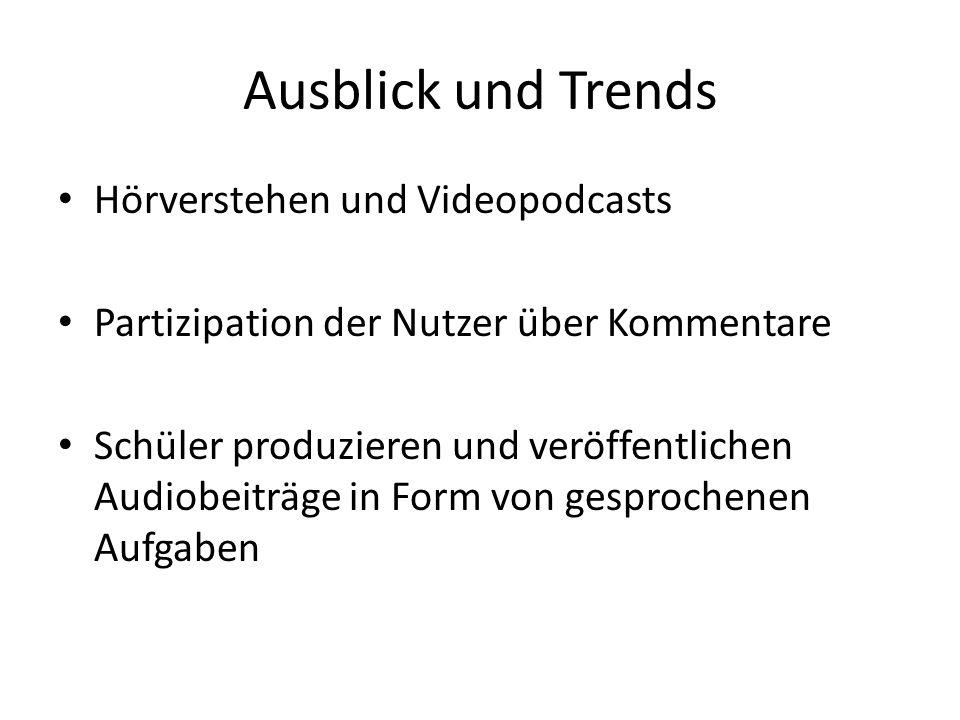 Ausblick und Trends Hörverstehen und Videopodcasts