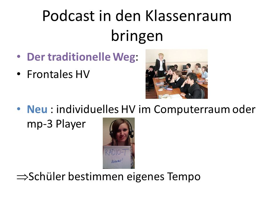 Podcast in den Klassenraum bringen