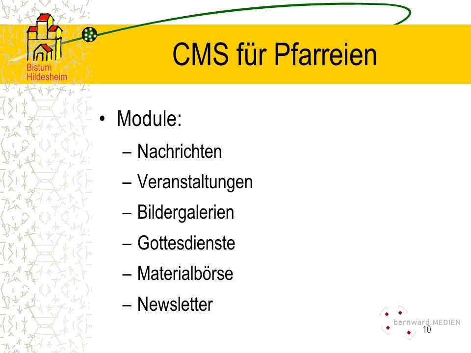 CMS für Pfarreien Module: Nachrichten Veranstaltungen Bildergalerien