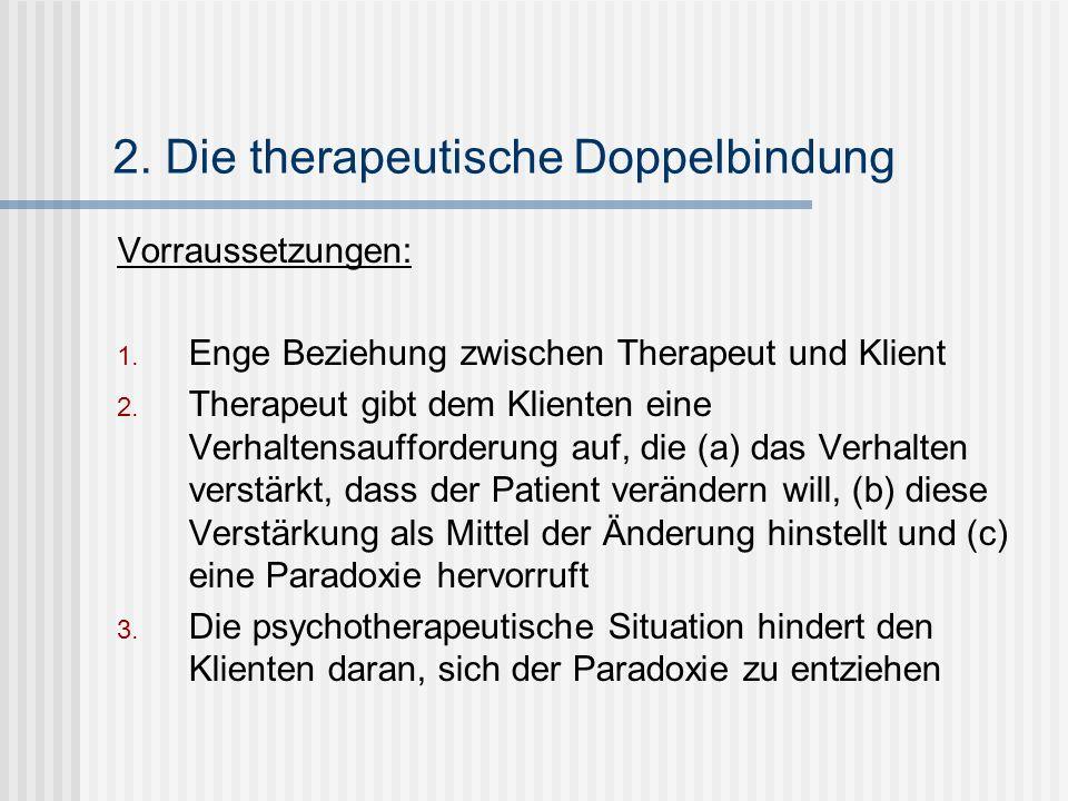 2. Die therapeutische Doppelbindung