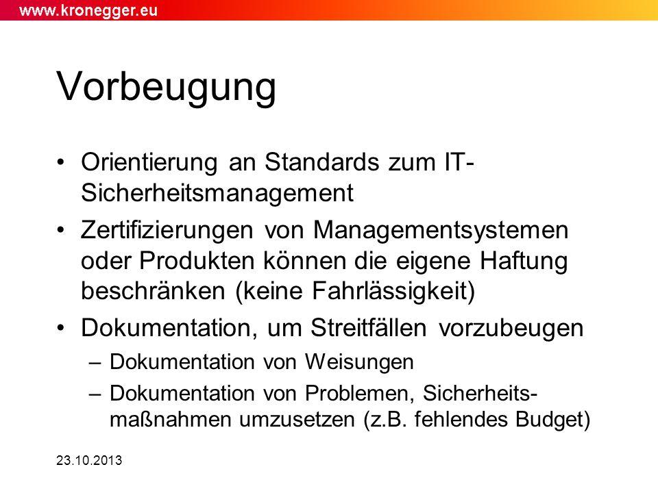 Vorbeugung Orientierung an Standards zum IT-Sicherheitsmanagement