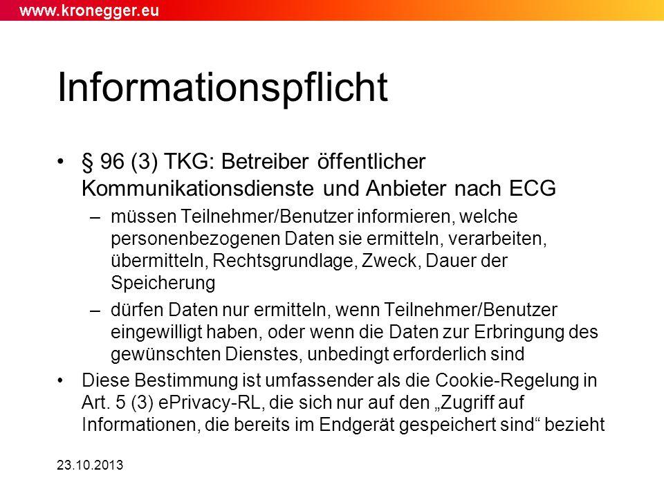 Informationspflicht § 96 (3) TKG: Betreiber öffentlicher Kommunikationsdienste und Anbieter nach ECG.