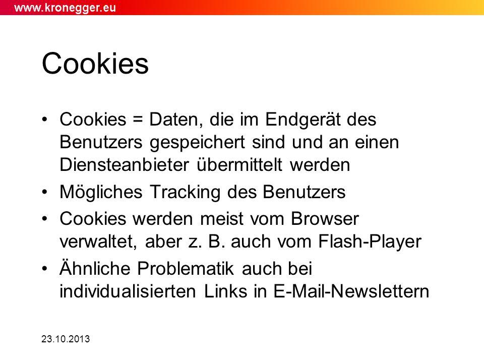 Cookies Cookies = Daten, die im Endgerät des Benutzers gespeichert sind und an einen Diensteanbieter übermittelt werden.