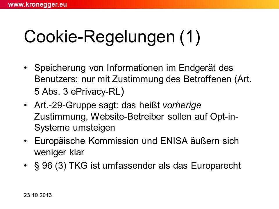 Cookie-Regelungen (1) Speicherung von Informationen im Endgerät des Benutzers: nur mit Zustimmung des Betroffenen (Art. 5 Abs. 3 ePrivacy-RL)