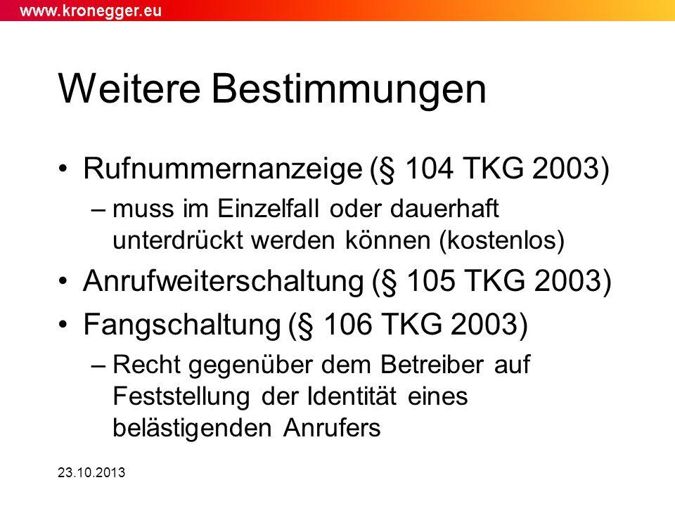 Weitere Bestimmungen Rufnummernanzeige (§ 104 TKG 2003)
