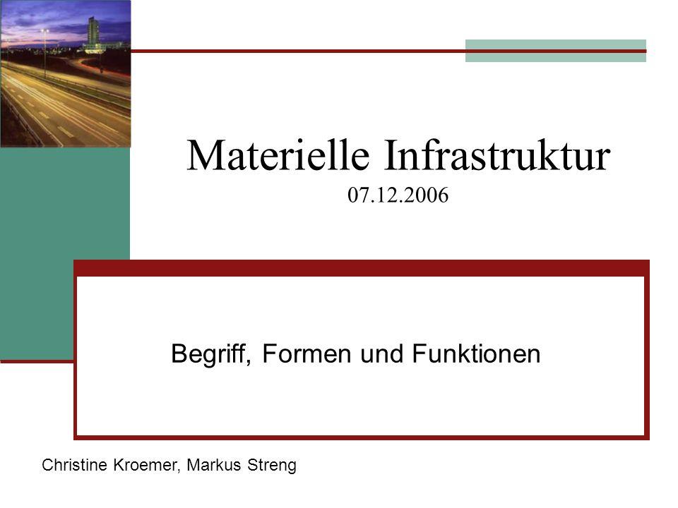 Materielle Infrastruktur 07.12.2006