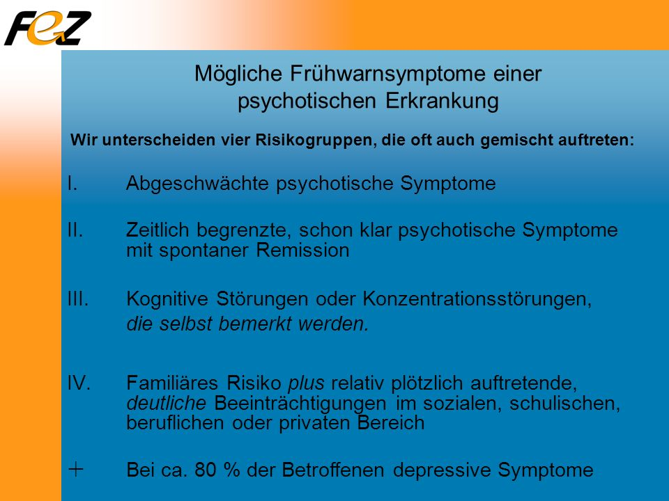 Mögliche Frühwarnsymptome einer psychotischen Erkrankung