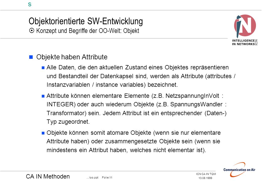Objektorientierte SW-Entwicklung  Konzept und Begriffe der OO-Welt: Objekt
