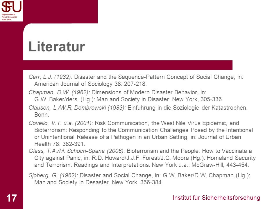 Literatur Carr, L.J. (1932): Disaster and the Sequence-Pattern Concept of Social Change, in: American Journal of Sociology 38: 207-218.