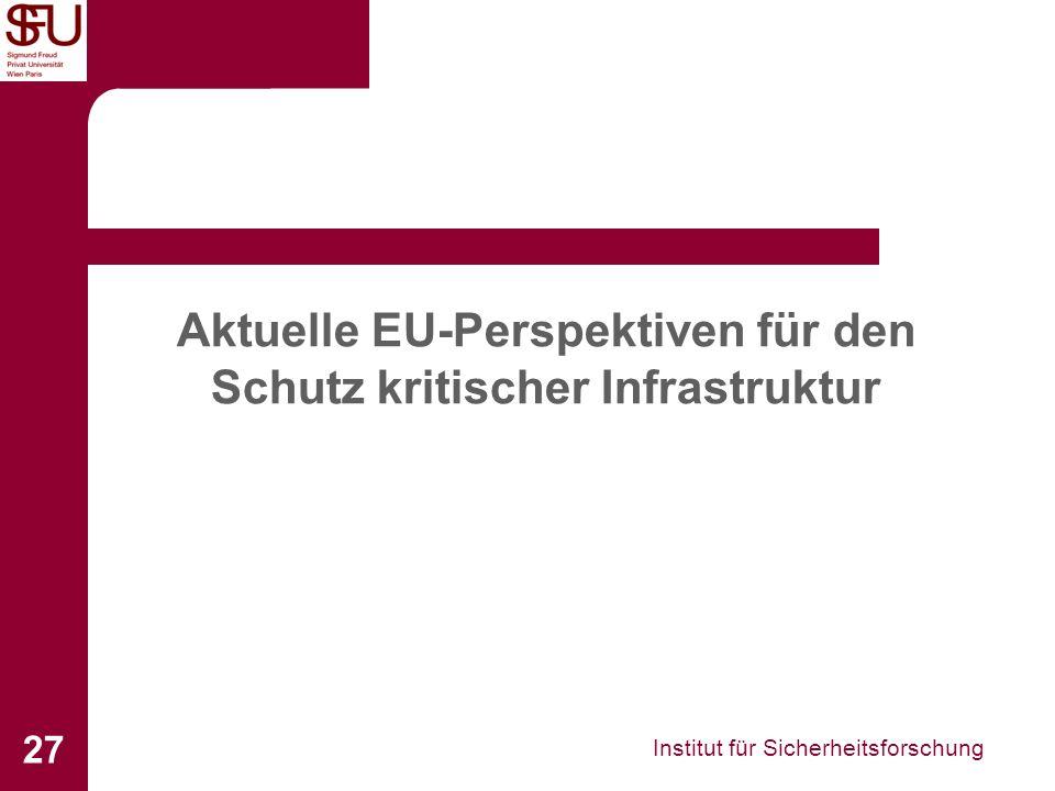 Aktuelle EU-Perspektiven für den Schutz kritischer Infrastruktur