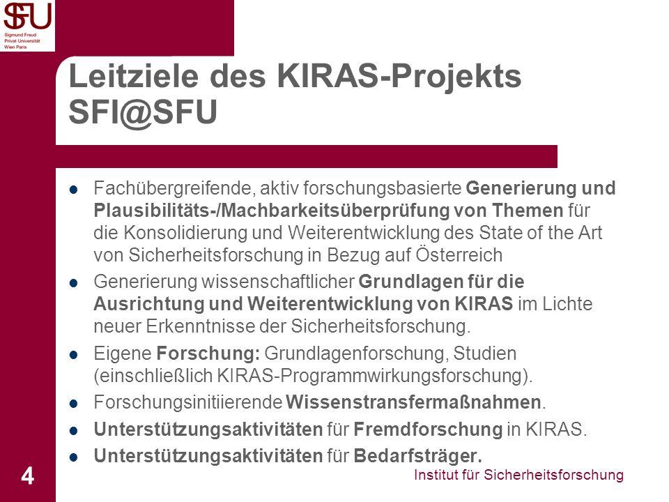 Leitziele des KIRAS-Projekts SFI@SFU