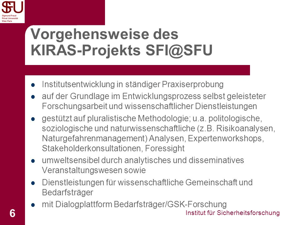Vorgehensweise des KIRAS-Projekts SFI@SFU