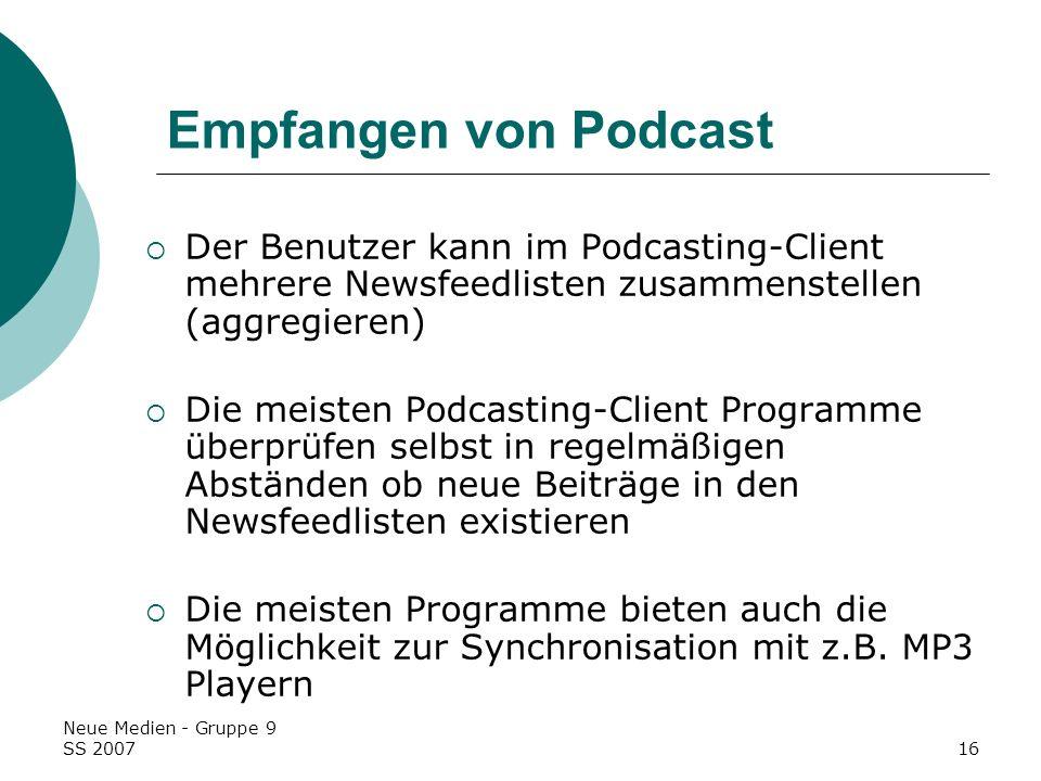 Empfangen von PodcastDer Benutzer kann im Podcasting-Client mehrere Newsfeedlisten zusammenstellen (aggregieren)