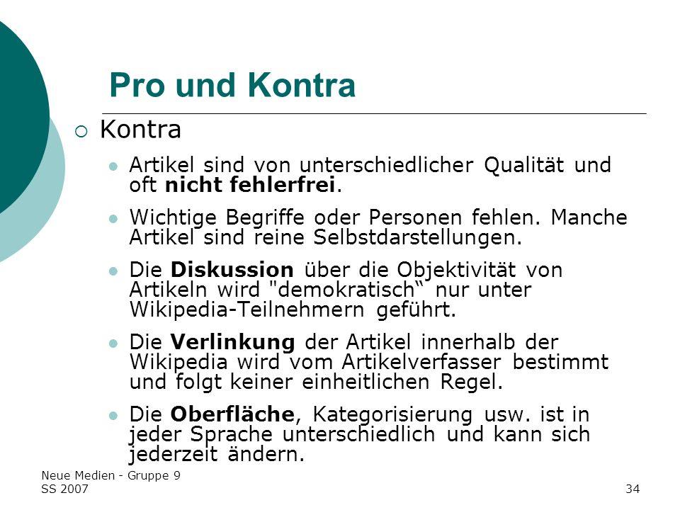 Pro und Kontra Kontra. Artikel sind von unterschiedlicher Qualität und oft nicht fehlerfrei.