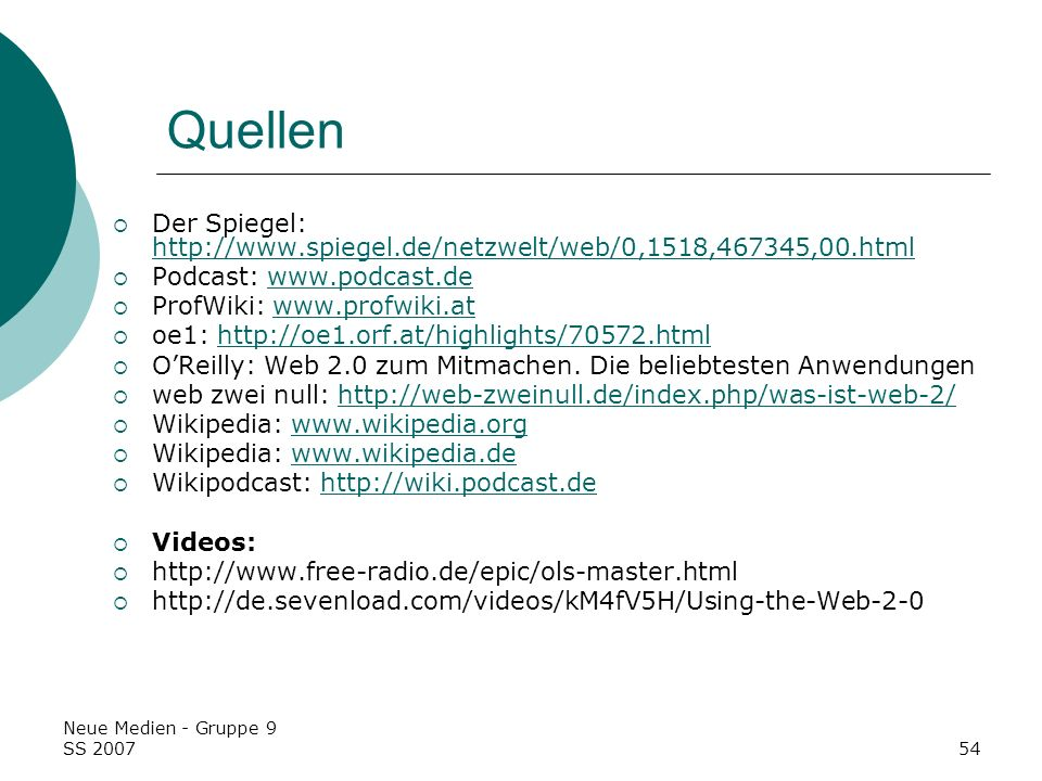 QuellenDer Spiegel: http://www.spiegel.de/netzwelt/web/0,1518,467345,00.html. Podcast: www.podcast.de.