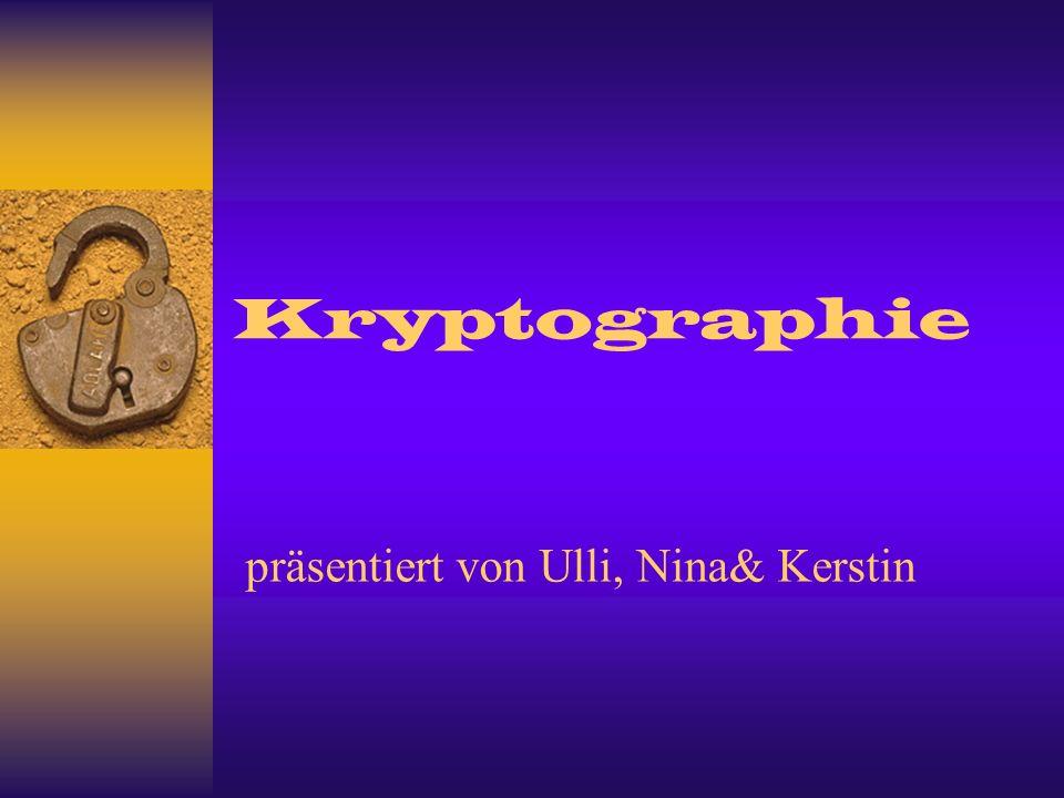 präsentiert von Ulli, Nina& Kerstin
