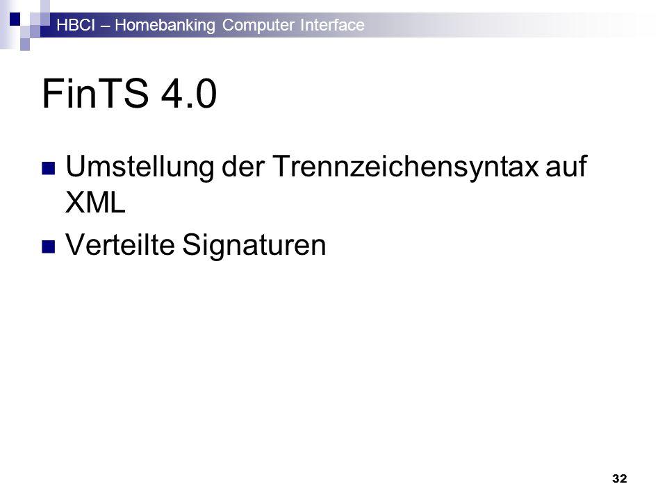 FinTS 4.0 Umstellung der Trennzeichensyntax auf XML