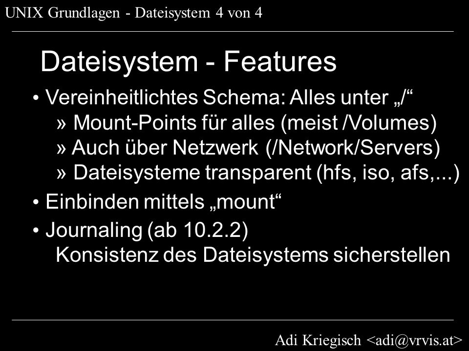 Dateisystem - Features