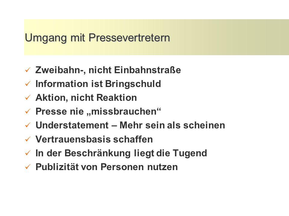Umgang mit Pressevertretern