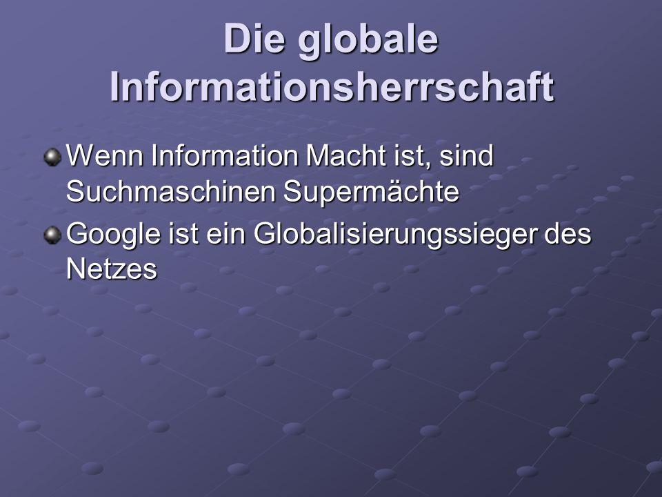 Die globale Informationsherrschaft