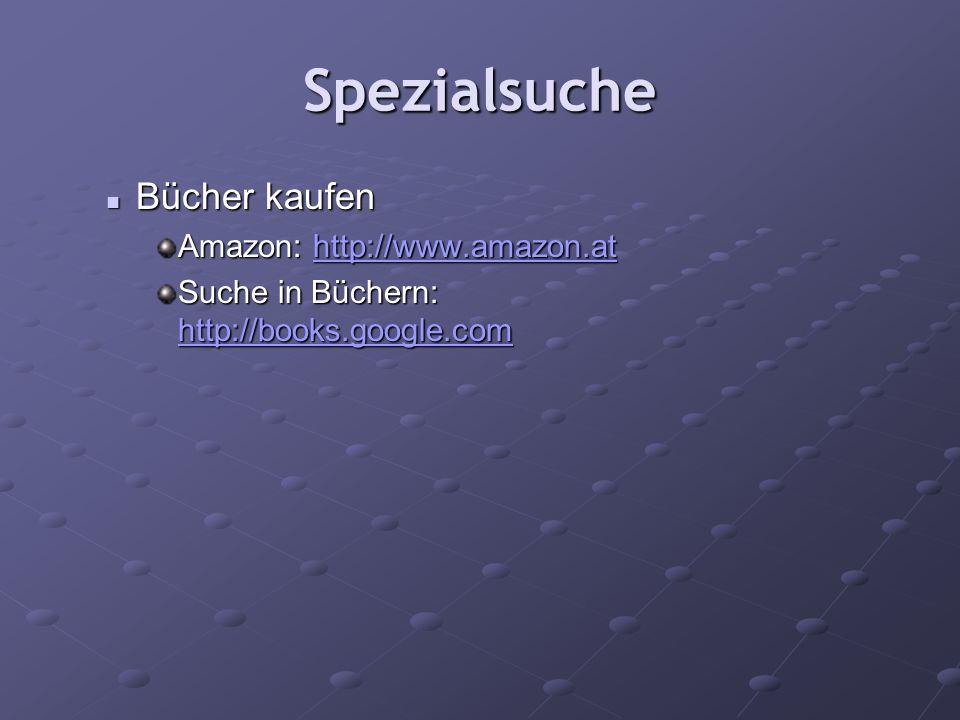 Spezialsuche Bücher kaufen Amazon: http://www.amazon.at