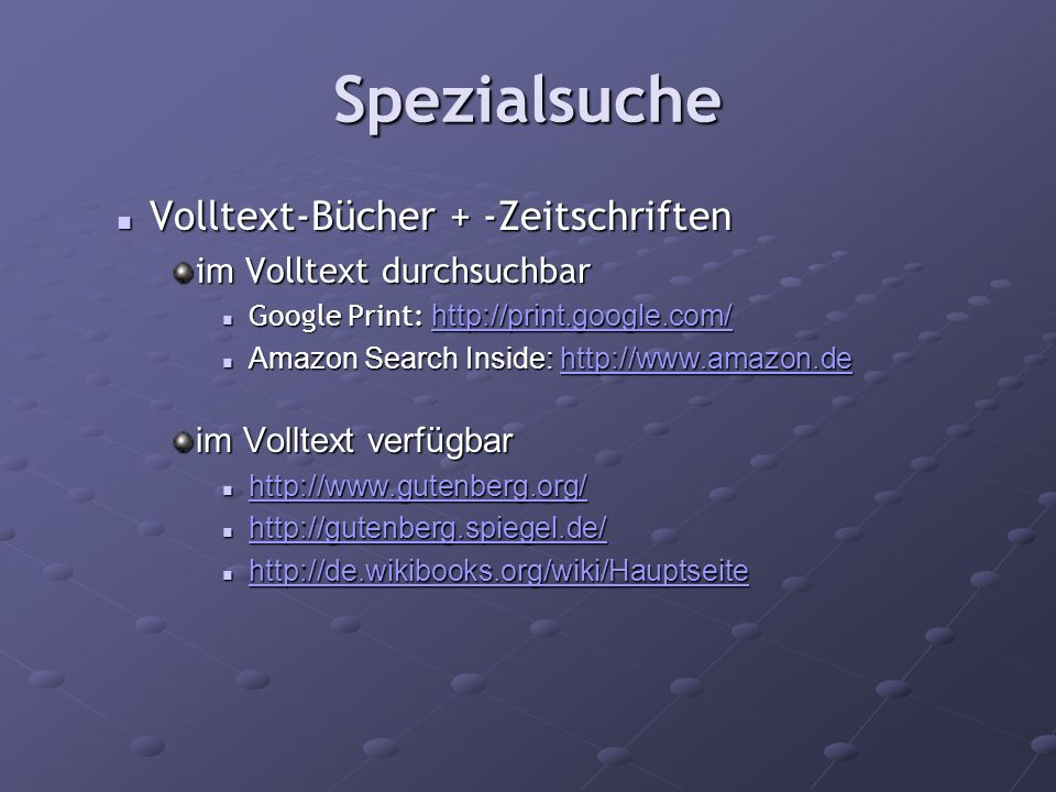 Spezialsuche Volltext-Bücher + -Zeitschriften im Volltext durchsuchbar