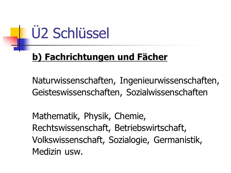 Ü2 Schlüssel b) Fachrichtungen und Fächer