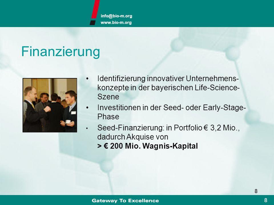 Finanzierung Identifizierung innovativer Unternehmens-konzepte in der bayerischen Life-Science-Szene.