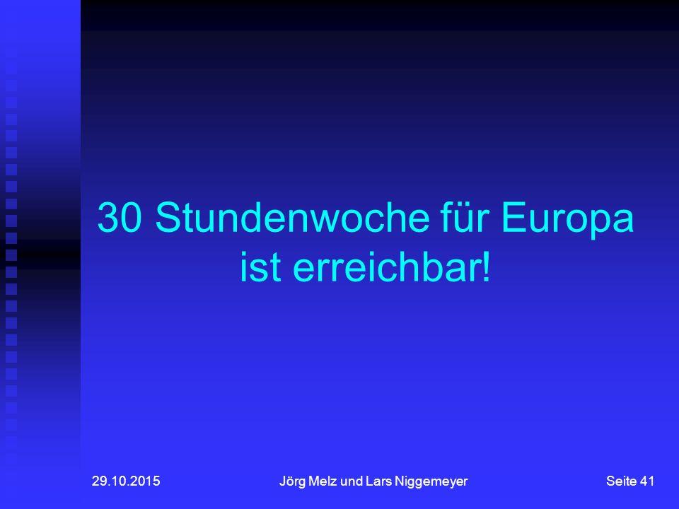 30 Stundenwoche für Europa ist erreichbar!