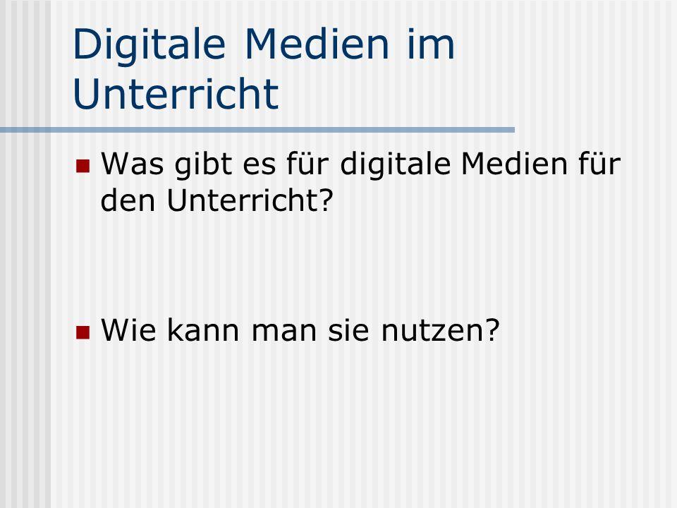 Digitale Medien im Unterricht