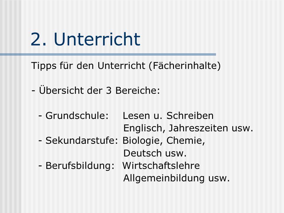 2. Unterricht Tipps für den Unterricht (Fächerinhalte)