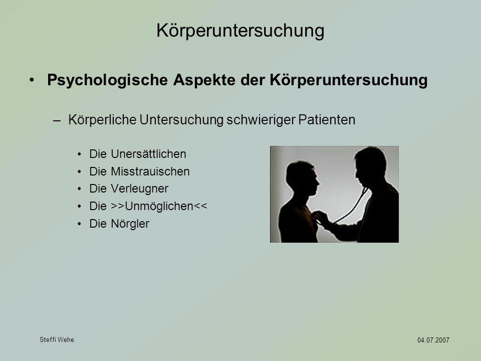 Körperuntersuchung Psychologische Aspekte der Körperuntersuchung