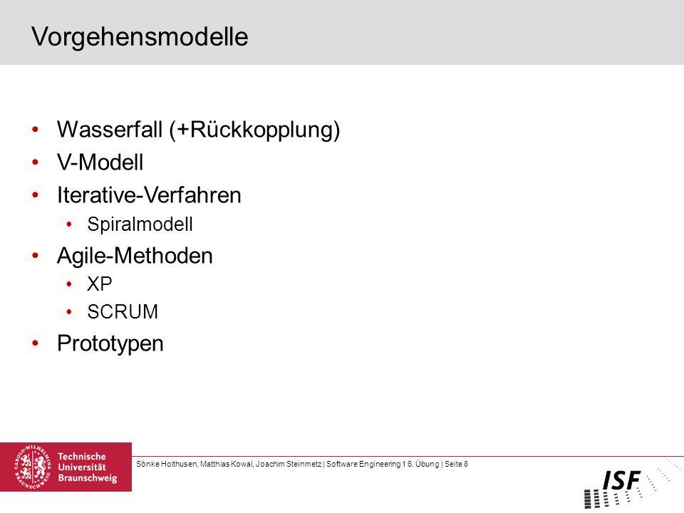 Vorgehensmodelle Wasserfall (+Rückkopplung) V-Modell