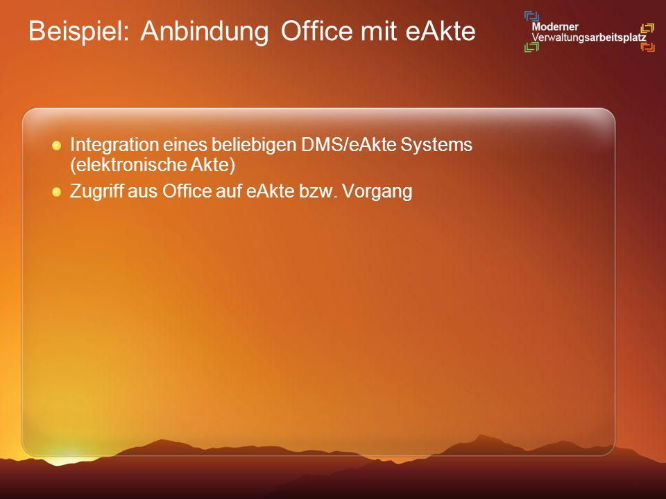Beispiel: Anbindung Office mit eAkte