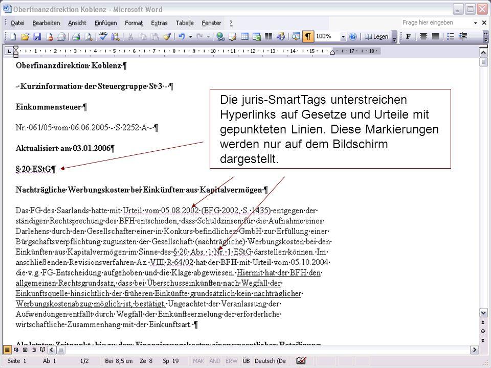 Die juris-SmartTags unterstreichen Hyperlinks auf Gesetze und Urteile mit gepunkteten Linien.