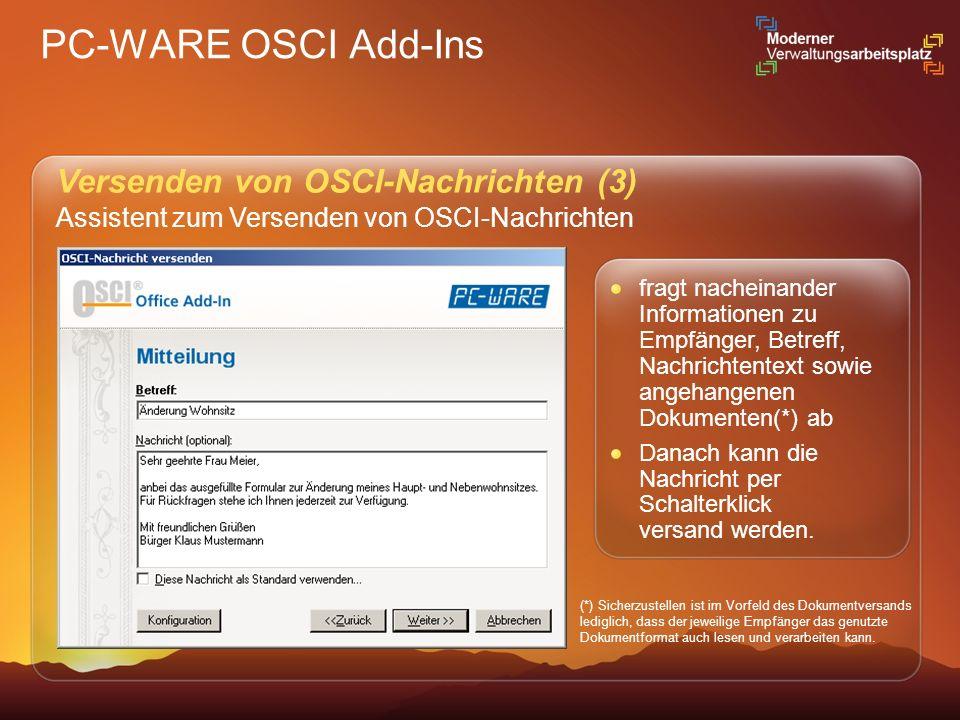 PC-WARE OSCI Add-Ins Versenden von OSCI-Nachrichten (3)
